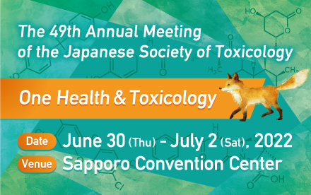 The 43rd Annual Meeting of the Japanese Society of Toxicology